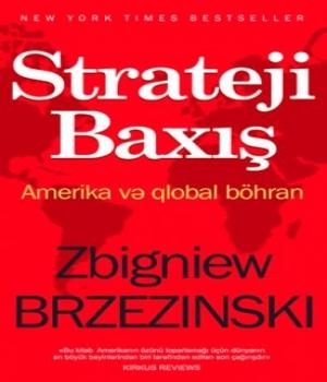 Strateji Baxış – Zbiqnev Bjezinski