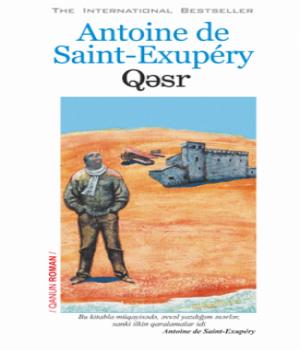 Qəsr – Antoine de Saint-Exupery