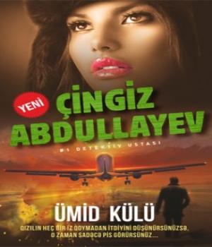 Ümid Külü – Çingiz Abdullayev