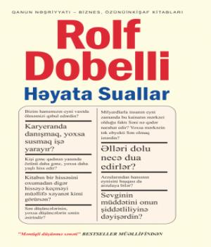 Həyata Suallar – Rolf Dobelli