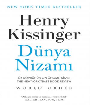 Dünya Nizamı - Henry Kissinger