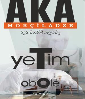 Yetim - Aka Morçiladze