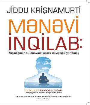 Mənəvi İnqilab - Jiddu Krishnamurti