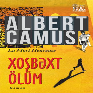 Xoşbəxt ölüm - Albert Camus