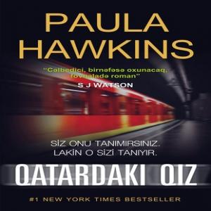 Qatardakı qız - Paula Hawkins