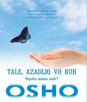 Tale, azadlıq və ruh - Osho