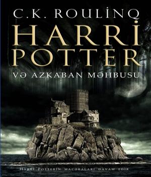Harri Potter və Azkaban məhbusu - J.K.Rowling