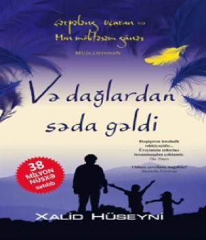 Və dağlardan səda gəldi - Xalid Hüseyni