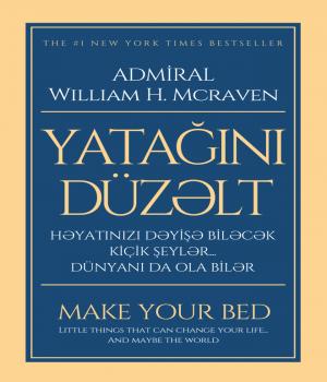 Yatağını düzəlt - William H.Mcraven