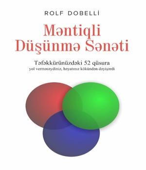 Məntiqli düşünmə sənəti - Rolf Dobelli