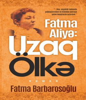 Uzaq ölkə - Fatma Barbarosoğlu