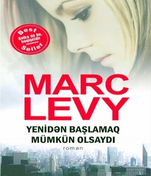 Yenidən başlamaq mümkün olsaydı - Marc Levy