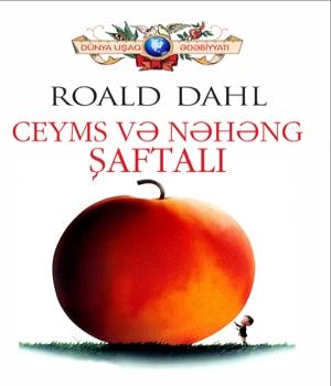 Ceyms və nəhəng şaftalı - Roald Dahl