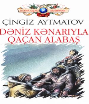 Dəniz Kənarıyla Qaçan Alabaş – Çingiz Aytmatov