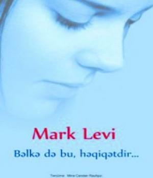 Bəlkə də bu, həqiqətdir - Marc Levy