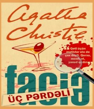 Üç Pərdəli Faciə – Agatha Christie