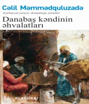 Danabaş Kəndinin Əhvalatları - Cəlil Məmmədquluzadə