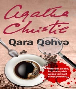 Qara Qəhvə –  Agatha Christie