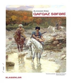 Qafqaz Səfəri - Aleksandr Düma