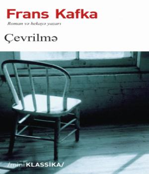 Çevrilmə - Franz Kafka