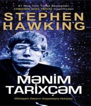 Mənim Tarixçəm – Stephen Hawking