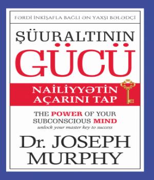 Şüuraltının Gücü – Dr. Joseph Murphy