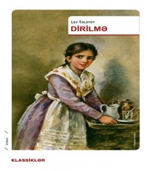 Dirilmə -Lev Tolstoy