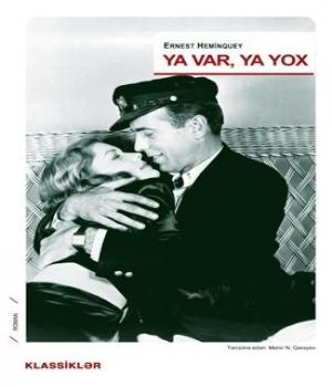 Ya Var, Ya Yox – Ernest Heminquey