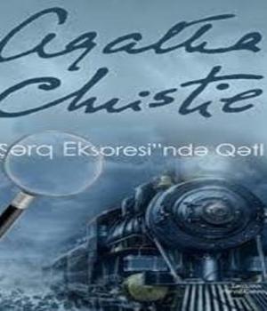 Şərq Ekspresində Qətl – Agatha Christie