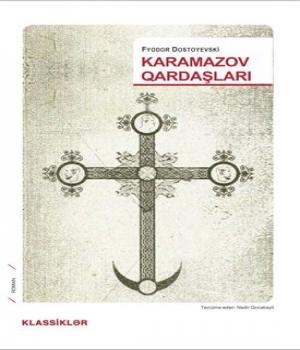 Karamazov Qardaşları – Fyodor  Dostoyevski