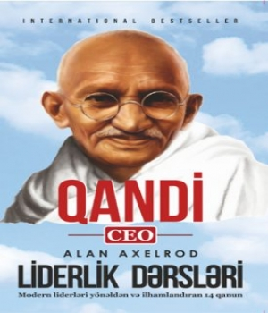 Liderlik Dərsləri – Qandi Ceo Alan Axelrod