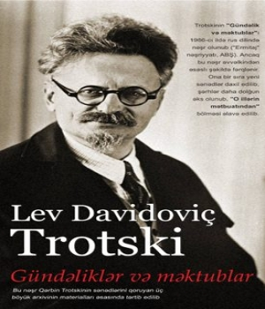 Gündəliklər və Məktublar – Lev Davidoviç Trotski