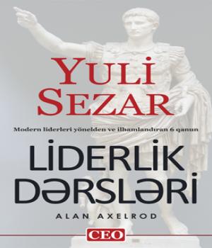 Liderlik Dərsləri – Yuli Sezar / Alan Axelrod