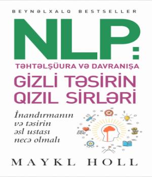 NLP / Gizli Təsirin Qızıl Sirləri – Michael Hall