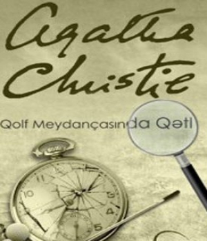 Qolf Meydançasında Qətl – Agatha Christie