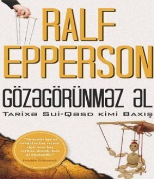 Gözəgörünməz Əl – Ralf Epperson