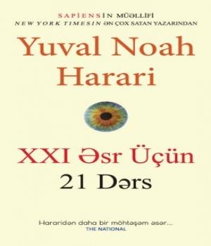 XXI Əsr Üçün 21 Dərs – Yuval Noah Harari