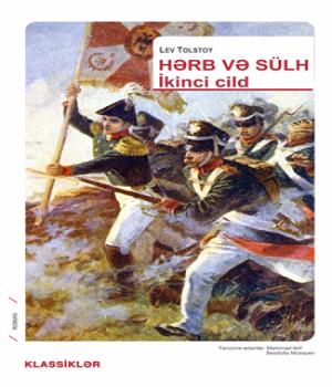 Hərb və Sülh (2 ci cild) – Lev Tolstoy
