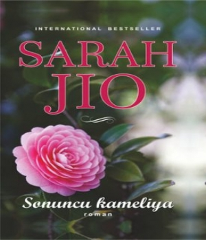 Sonuncu Kameliya – Sarah Jio